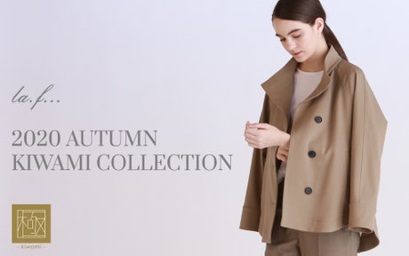 2020 AUTUMN KIWAMI COLLECTION la.f...