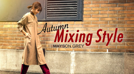 MAYSON GREY Autumn Mixing Style