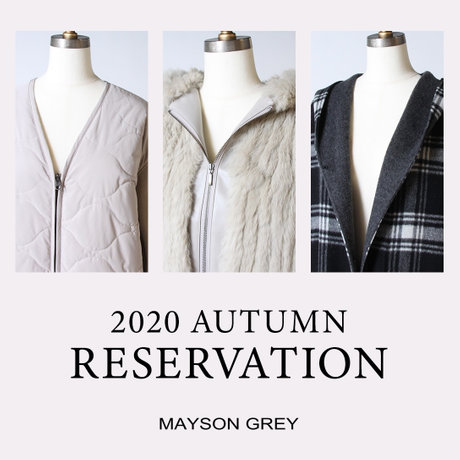 2020 AUTUMN RESERVATION  by  MAYSON GRAY